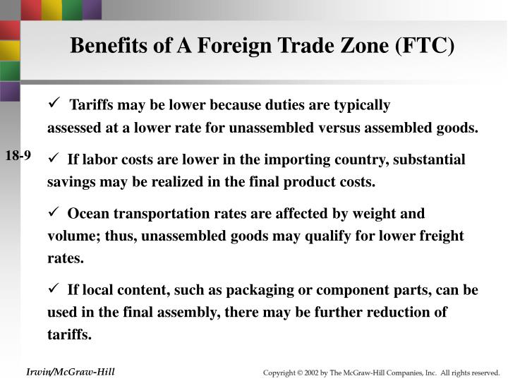Benefits of A Foreign Trade Zone (FTC)