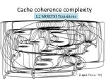 cache coherence complexity