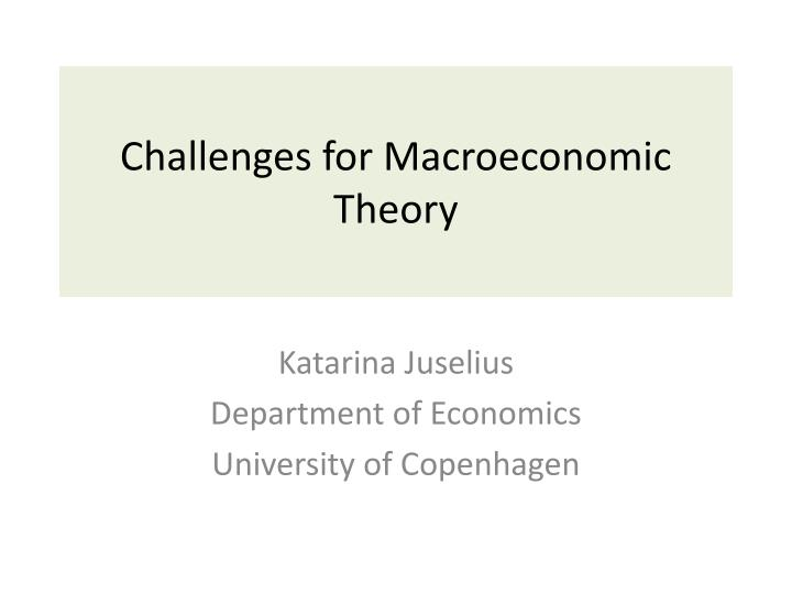 challenges for macroeconomic theory n.