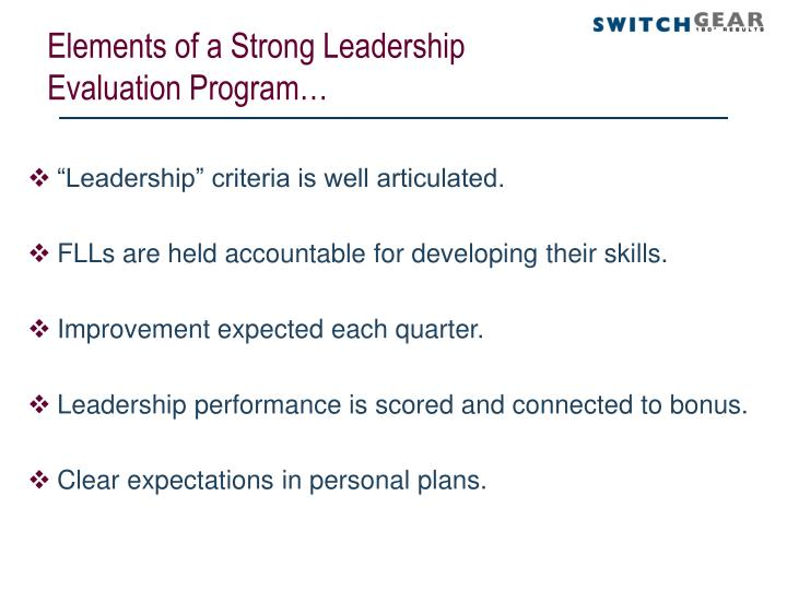 Elements of a Strong Leadership Evaluation Program…