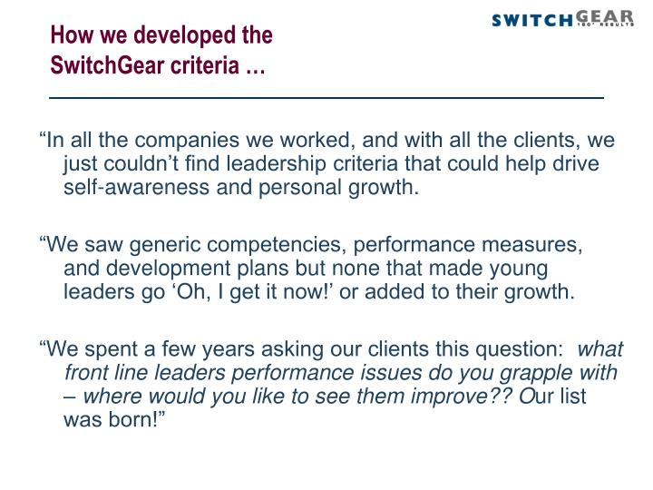 How we developed the  SwitchGear criteria …