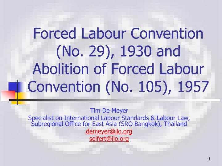 forced labour convention no 29 1930 and abolition of forced labour convention no 105 1957 n.