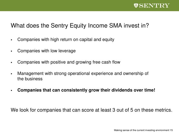 What does the Sentry Equity Income SMA invest in?