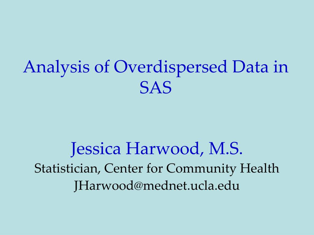 PPT - Analysis of Overdispersed Data in SAS PowerPoint
