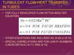 turbulent flow heat transfer in tubes