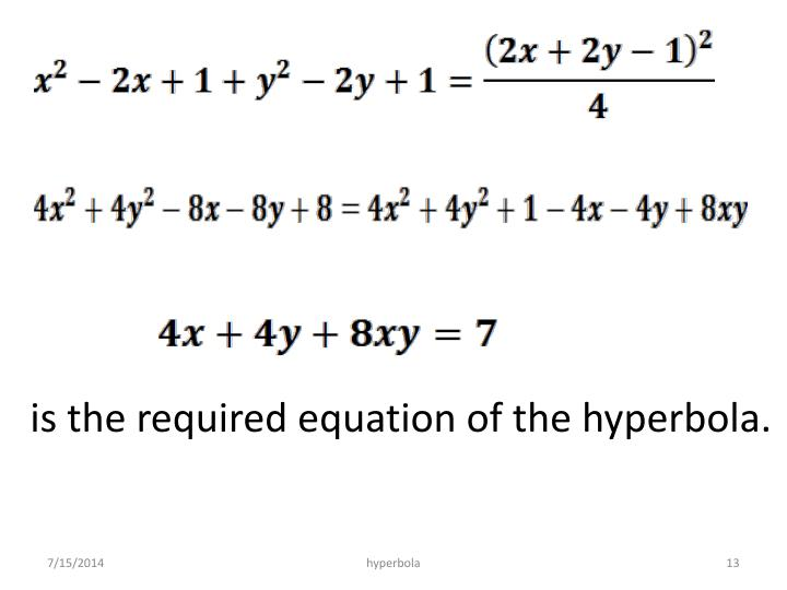 is the required equation of the hyperbola.