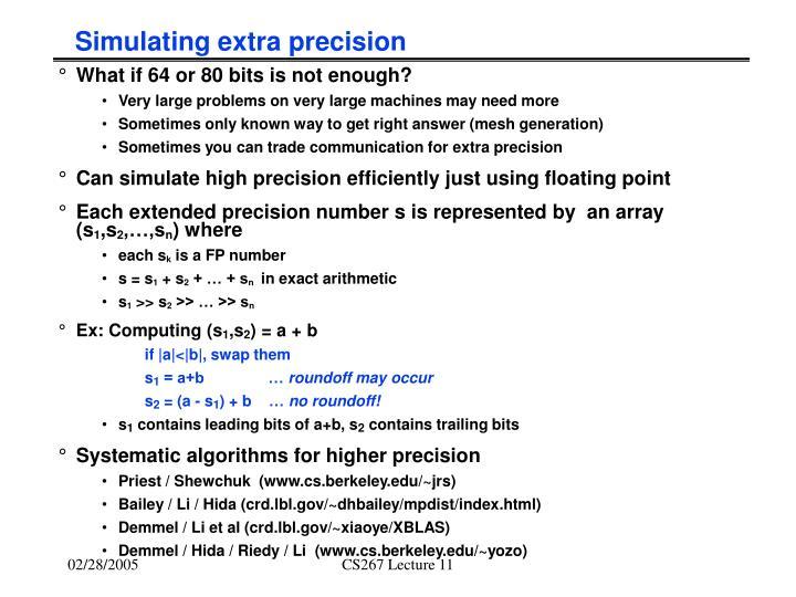 Simulating extra precision