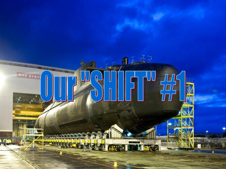 """Our """"SHIFT"""" #1"""
