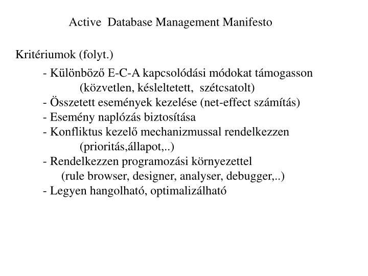 Active  Database Management Manifesto