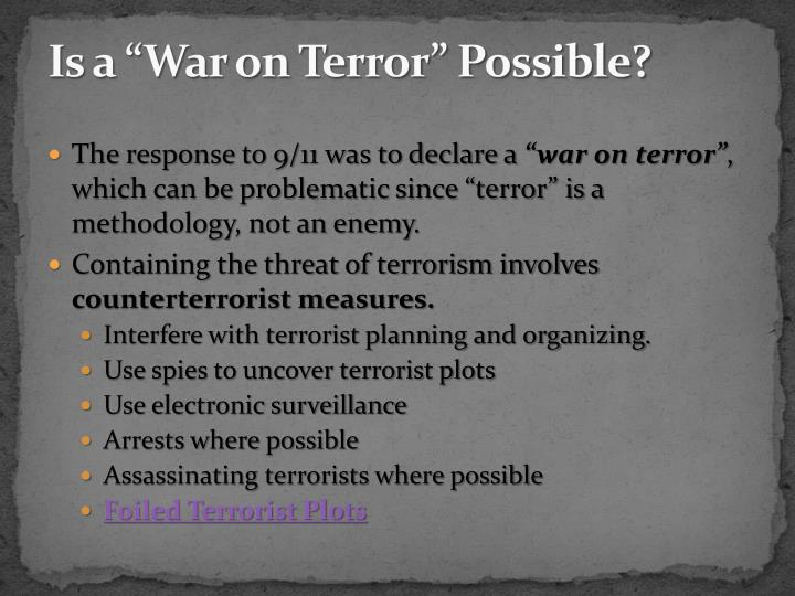 "Is a ""War on Terror"" Possible?"
