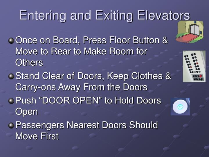 Entering and Exiting Elevators
