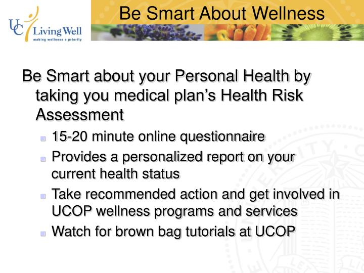 Be Smart About Wellness