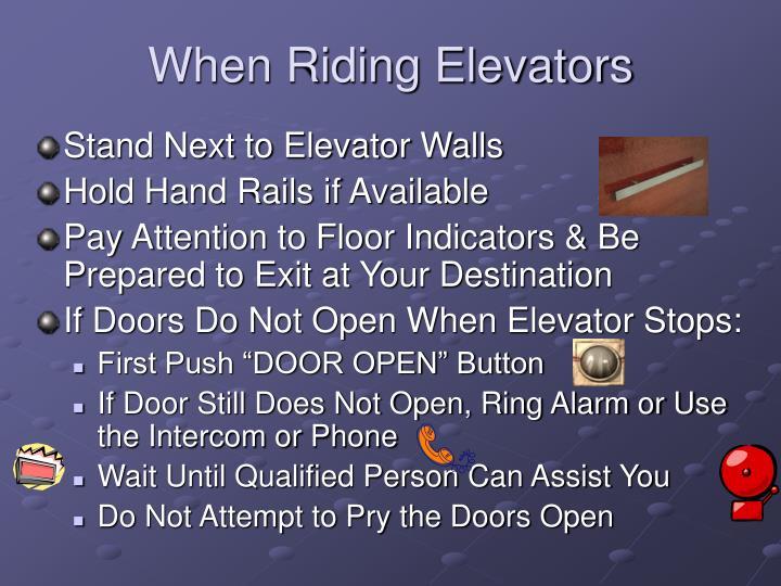 When Riding Elevators
