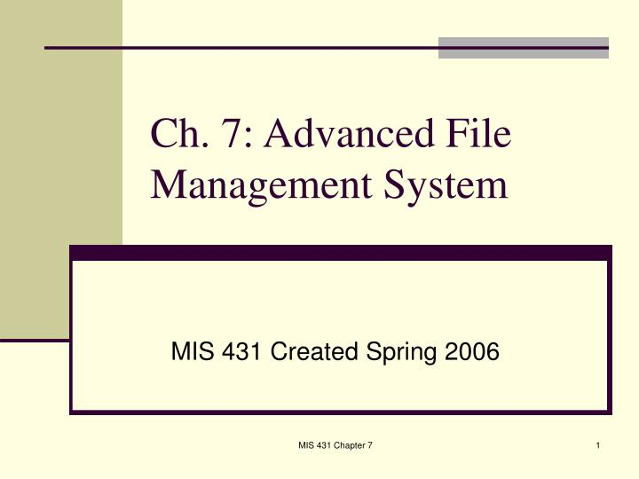 ch 7 advanced file management system n.