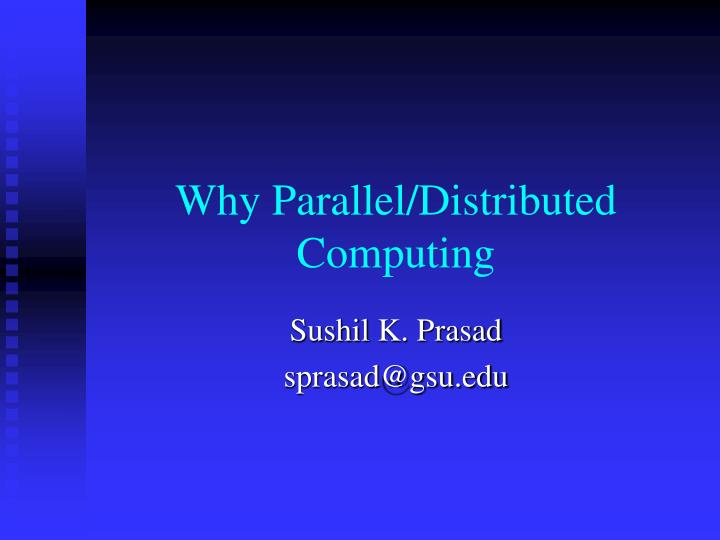 why parallel distributed computing n.