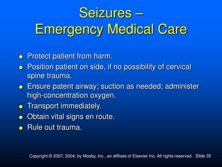Seizures –
