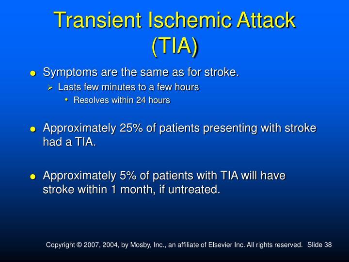 Transient Ischemic Attack (TIA)