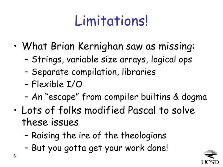 Limitations!