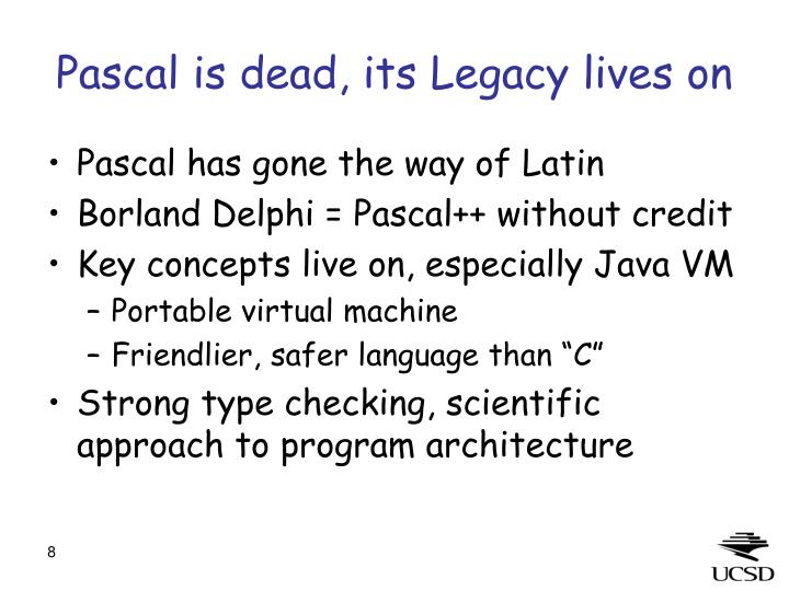 Pascal is dead, its Legacy lives on