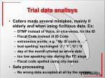 trial data analisys