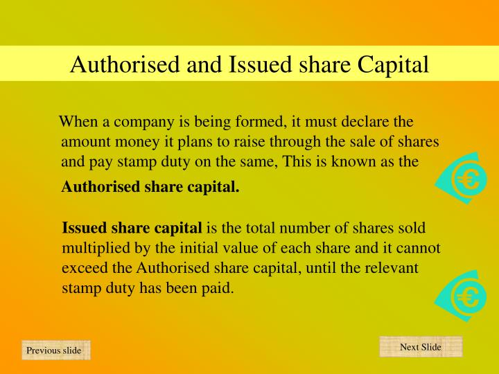 Authorised and Issued share Capital