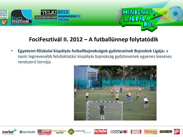 Egyetemi-főiskolai kispályás futballbajnokságok győzteseinek Bajnokok Ligája: