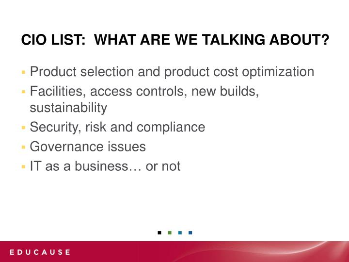 Cio list what are we talking about