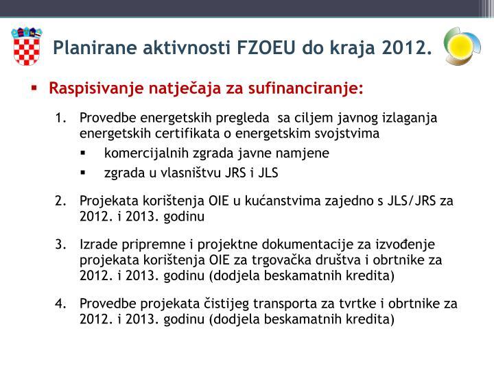 Planirane aktivnosti FZOEU do kraja 2012.