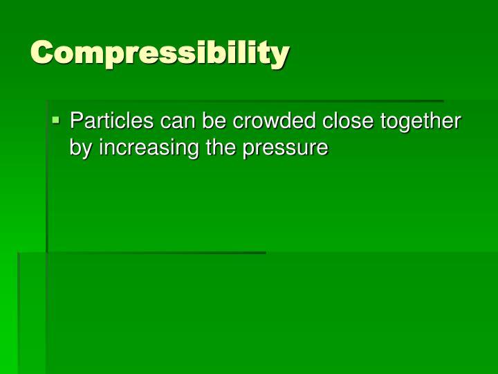 Compressibility