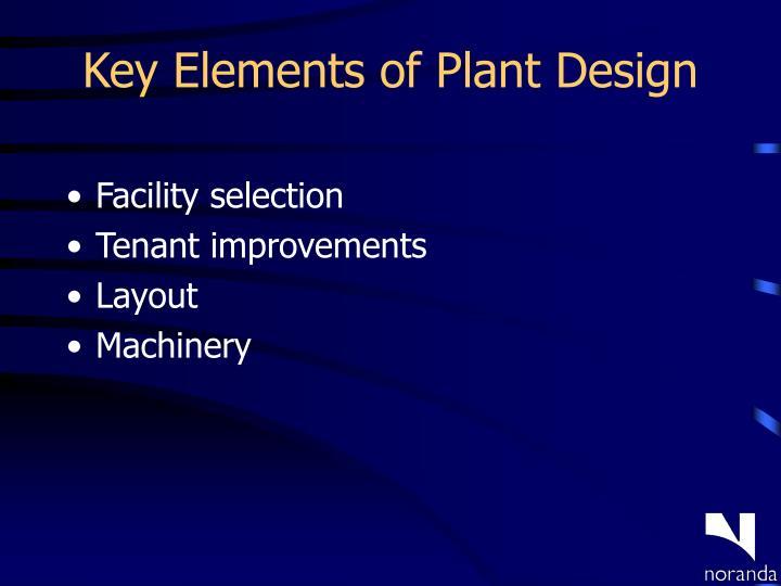 Key Elements of Plant Design