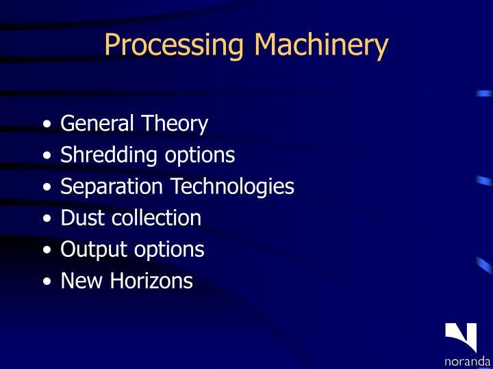 Processing Machinery