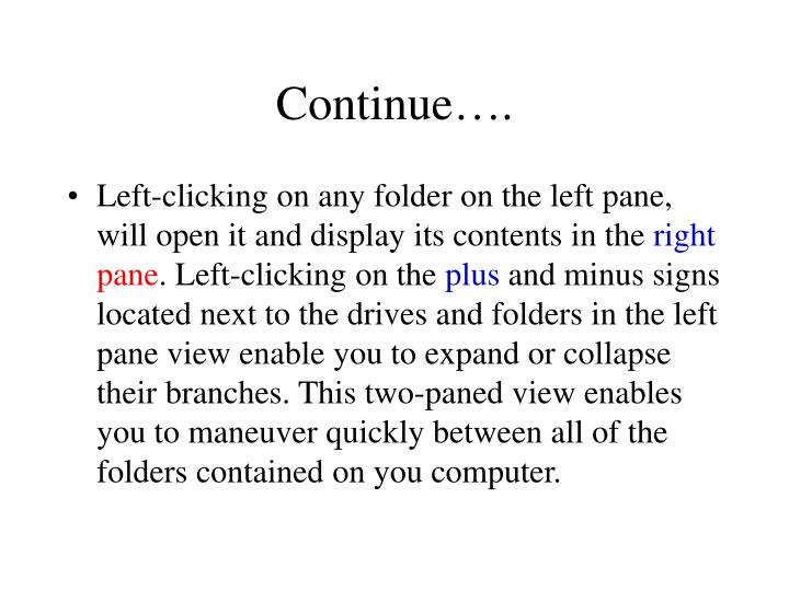 Continue….