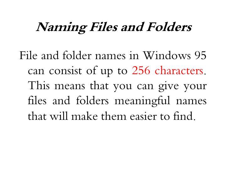Naming Files and Folders