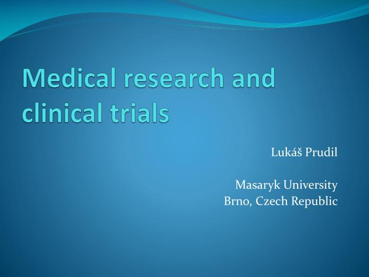 medical research and clinical trials n.