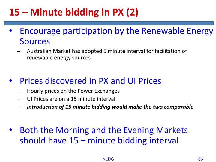 15 – Minute bidding in PX (2)