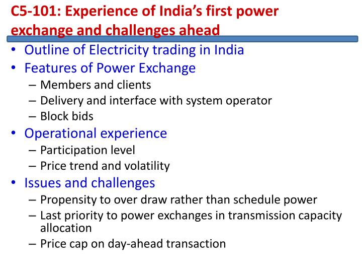 C5-101: Experience of India's first power