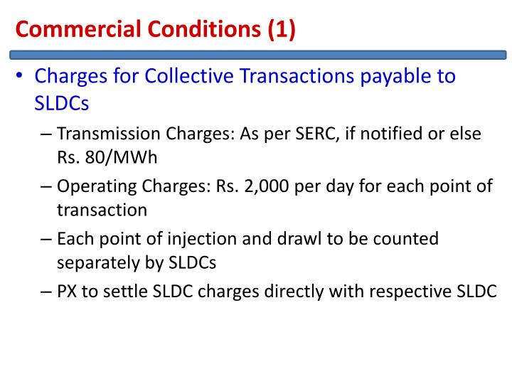 Commercial Conditions (1)