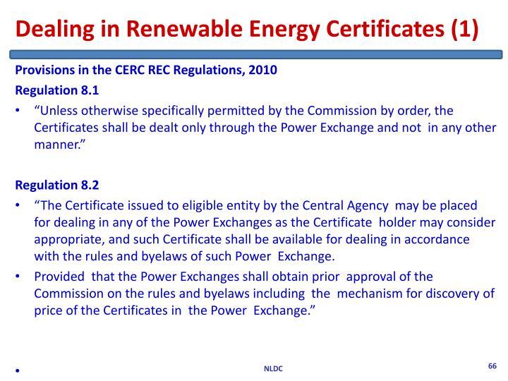 Dealing in Renewable Energy Certificates (1)