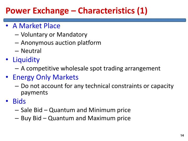 Power Exchange – Characteristics (1)