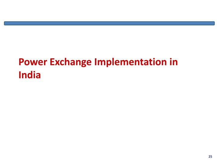 Power Exchange Implementation in India