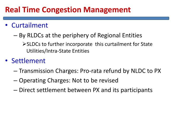 Real Time Congestion Management