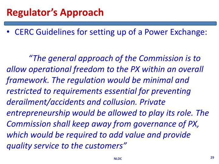 Regulator's Approach