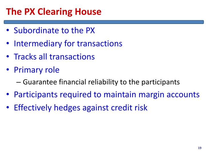 The PX Clearing House