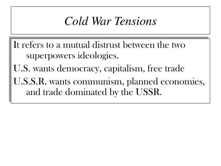 Cold war tensions