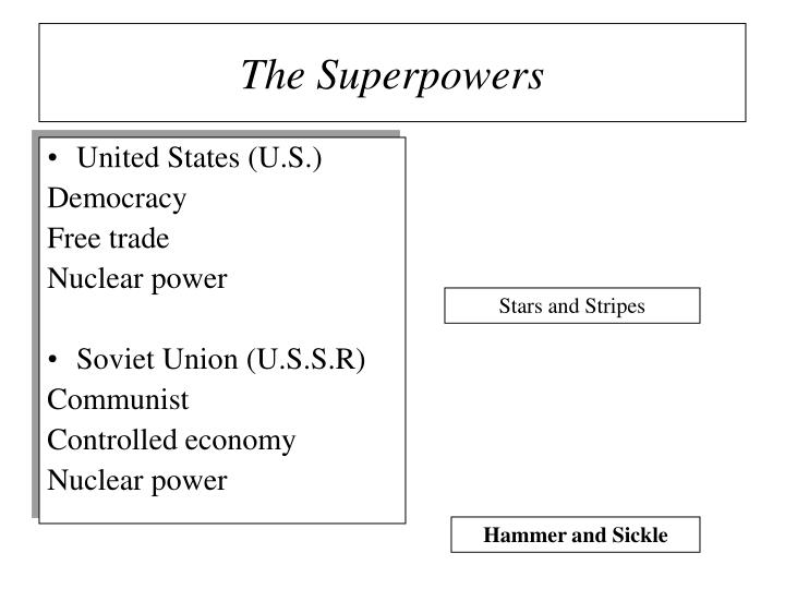 The superpowers
