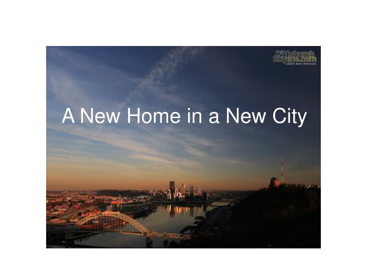a new home in a new city n.