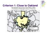 criterion 1 close to oakland1