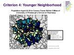 criterion 4 younger neighborhood1