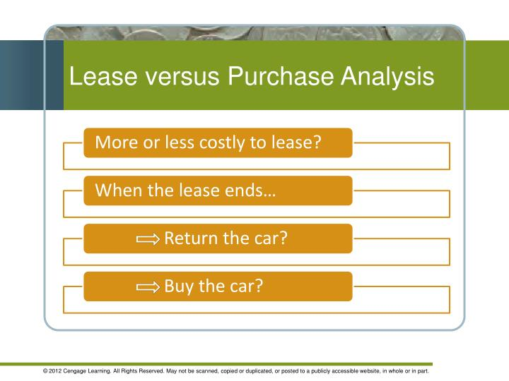 capital assets: lease vs. purchase essay If indicated the lease analysis has no buy out option, the program assumes the work must be done, hence consecutive leases of equal costs are executed for the full fifteen year analysis.