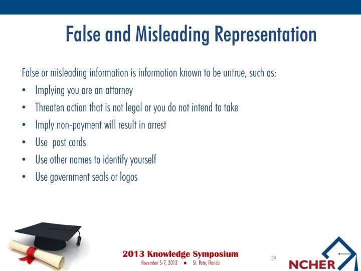 False and Misleading Representation